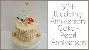 30 wedding anniversary 30th wedding anniversary cake pearl anniversary
