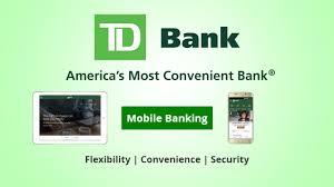 download td bank u0027s secure mobile banking app