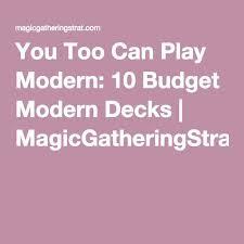 Modern Budget Deck 11 Best Mtg Cards For Female Deck Images On Pinterest Deck