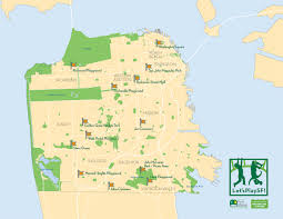 San Francisco On World Map by Let U0027s Play Sf San Francisco Parks Alliance