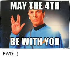 May The 4th Meme - may the 4th be with you fwd may the 4th meme on sizzle