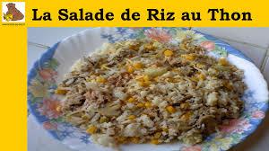 comment cuisiner du riz la salade de riz au thon recette facile hd