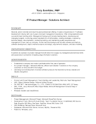 it resume summary effective it product manger and solutions architect resume effective it product manger and solutions architect resume template with resume employment objective and skills highlights