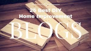 Best Home Blogs The Top 25 Best Diy Home Improvement Blogs