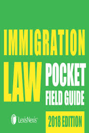 immigration law pocket field guide lexisnexis store