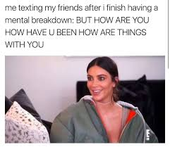 Texting Meme - 20 things that perfectly explain you when you text gurl com