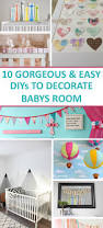 Baby S Room Decoration 10 Gorgeous Diys To Decorate Baby U0027s Room Mommy On Purpose