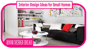 Interior Design Small Homes Interior Design Ideas For Small Homes The Best Space Saving