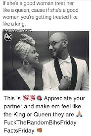 A Good Woman Meme - appreciate the woman you have meme the best of the funny meme