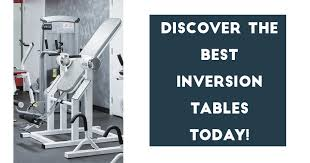 Best Inversion Table Reviews by John Phillip Author At Health O U0027clock