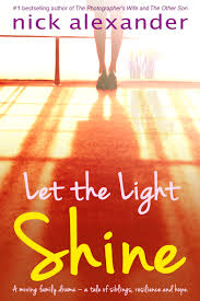 Let The Light Shine Let The Light Shine Is Out Now Nick Alexander