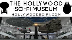 hollywood sci fi science fiction museum by new starship u2014 kickstarter