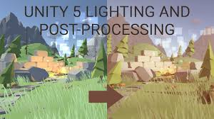 unity effects tutorial unity 5 tutorial lighting and post processing low poly scene lmhpoly