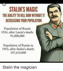 Magician Meme - stalin s magic theability to kill 80m without it decreasing your