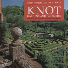 Gardening Picture Knot Gardens And Parterres Robin Whalley 9781899531042 Amazon