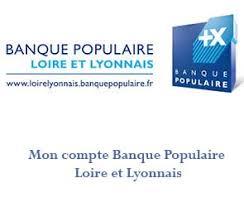 si e social banque populaire loire et lyonnais loirelyonnais banquepopulaire fr mon compte cyberplus loire lyonnais