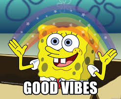 Good Vibes Meme - good vibes spongebob rainbow meme generator