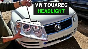 vw touareg headlight removal replacement 2002 2003 2004 2005 2006