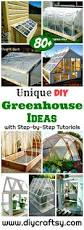80 diy greenhouse ideas with step by step tutorials diy