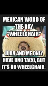 Mexican Racist Memes - mexican word of the day home facebook