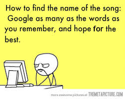 Remember The Name Meme - how to find the name of a song the meta picture