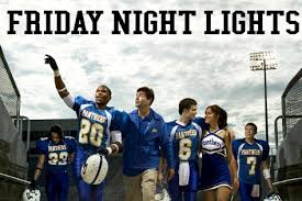 friday night lights tv series friday night lights a movie based on a tv show which was based on