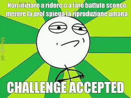 Challenge Accepted Memes - challenge accepted meme by doragonfaia memedroid