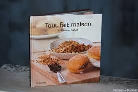 livre de cuisine fait maison tout fait maison nathalie cahet