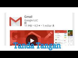 membuat tanda tangan digital gratis cara membuat tanda tangan di email gmail youtube