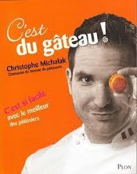 livre de cuisine michalak choux tropéziens de christophe michalak