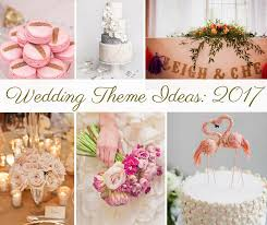 wedding theme ideas wedding theme ideas for 2017 for your leicester based wedding