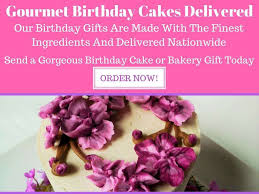 order cake online cake delivery gourmet birthday cakes delivered birthday cake