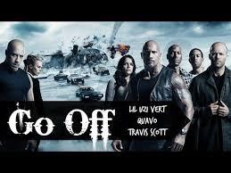 fast and furious 8 in taiwan go off lil uzi vert quavo travis scott lyrics video fast