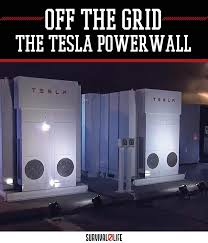 alternative energy the tesla powerwall survival life