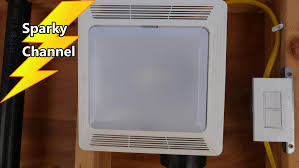 how to put your bath fan u0027s light and fan on separate switches