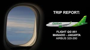 citilink trip trip report citilink air manado jakarta airbus 320 200 youtube