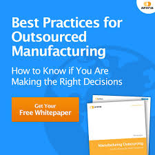 Senior Executive Manufacturing Engineering Manufacturing Outsourcing Challenges U0026 Solutions Arena Solutions