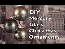 how to make tree ornaments diy mercury glass