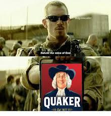 Quaker Memes - eedgymemeaddict behold the voico of god quaker god meme on me me