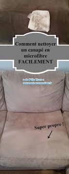 comment enlever des auréoles sur un canapé en tissu comment nettoyer un canapé en microfibres facilement nettoyer
