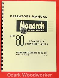 monarch 80 metal lathe operator u0027s manual 0473 u2022 25 00 picclick