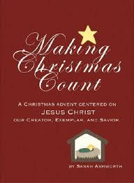 making christmas count an advent calendar lds living