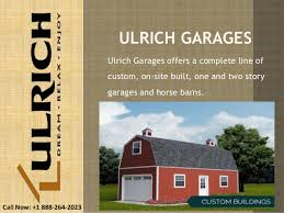 ulrich garages custom buildings garages and horse barns manufacturer
