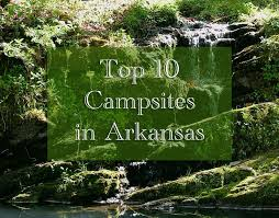 Arkansas top places to travel images Top 10 best camping sites jpg