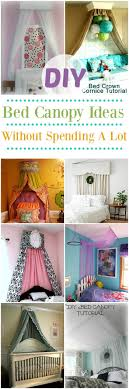 diy bed canopy diy bed canopy ideas without spending a lot diy home decor