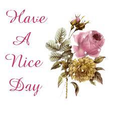 Nice Flowers Nice Day Nice Flowers Desiglitters Com