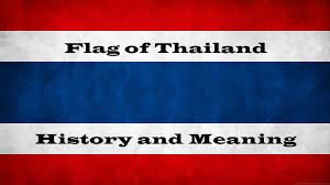 Colors Of Flag Meaning Flag Of Thailand History And Meaning Youtube