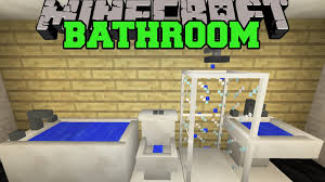 minecraft bathroom toilet shower bathtub sink more mod showcase