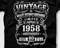 60 year birthday t shirts 60th birthday shirt etsy