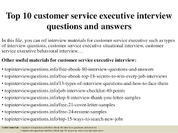 top 10 customer service executive interview questions and answers 1 638 jpg cb u003d1428052656